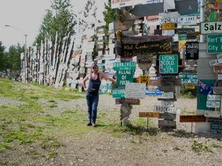 The Signpost Forest, at Watson Lake, Yukon.
